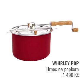 WHIRLEY POP Hrnec na popcorn