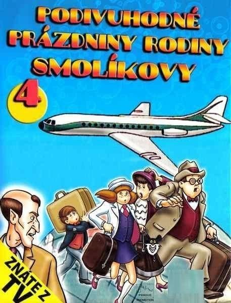 DVD Podivuhodné prázdniny rodiny Smolíkovy 4