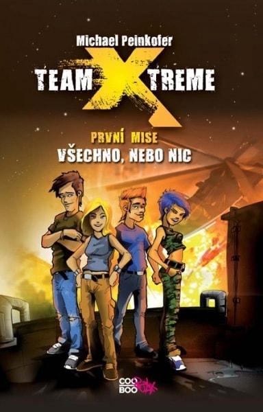 Team X-treme - Všechno, nebo nic