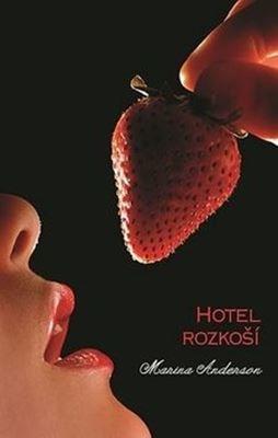 Hotel rozkoší