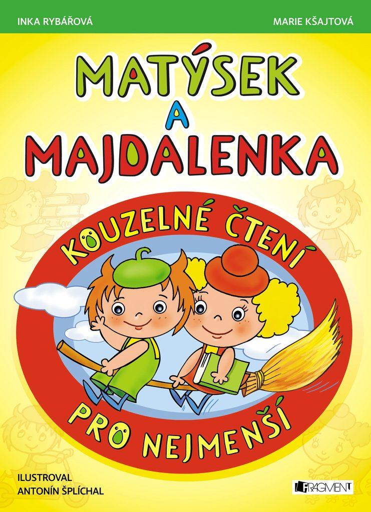 Matýsek a Majdalenka – kouzelné čtení pro nejmenší