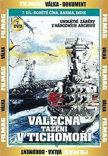 DVD Válečná tažení v Tichomoří 7