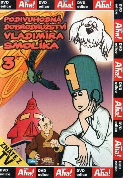DVD Podivuhodná dobrodružství Vladimíra Smolíka 3