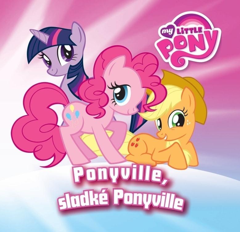 Ponyville, sladké Ponyville