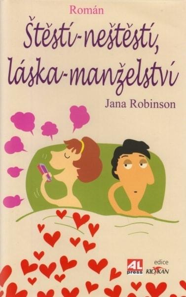 Štěstí - neštěstí, láska - manželství