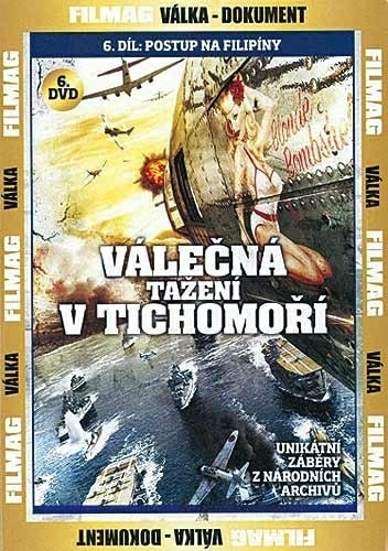 DVD Válečná tažení v Tichomoří 6