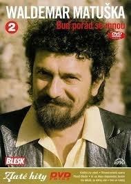 DVD Waldemar Matuška - Buď pořád se mnou 2