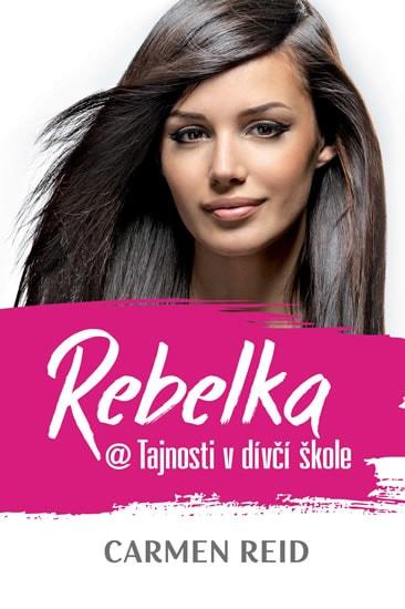 Rebelka - Tajnosti v dívčí škole 4