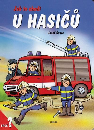 Jak to chodí u hasičů