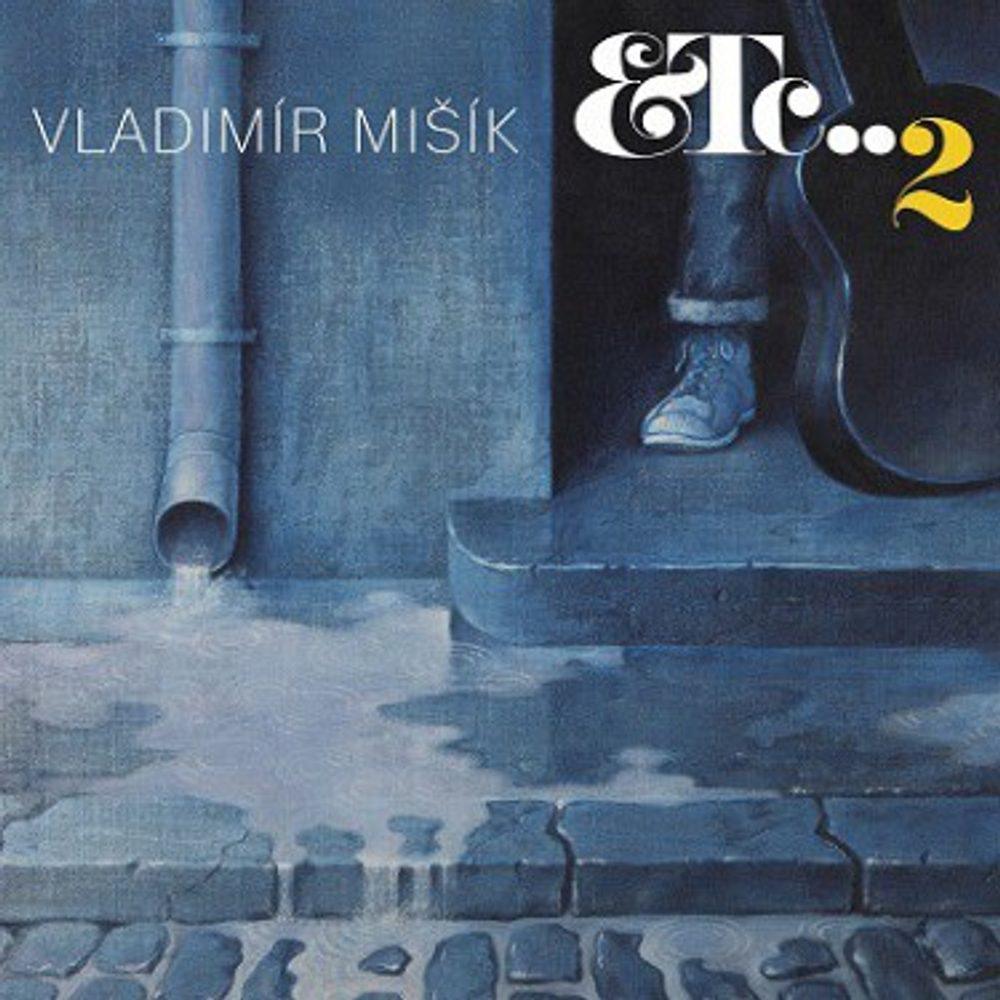 Vladimír Mišík: ETC..2, CD