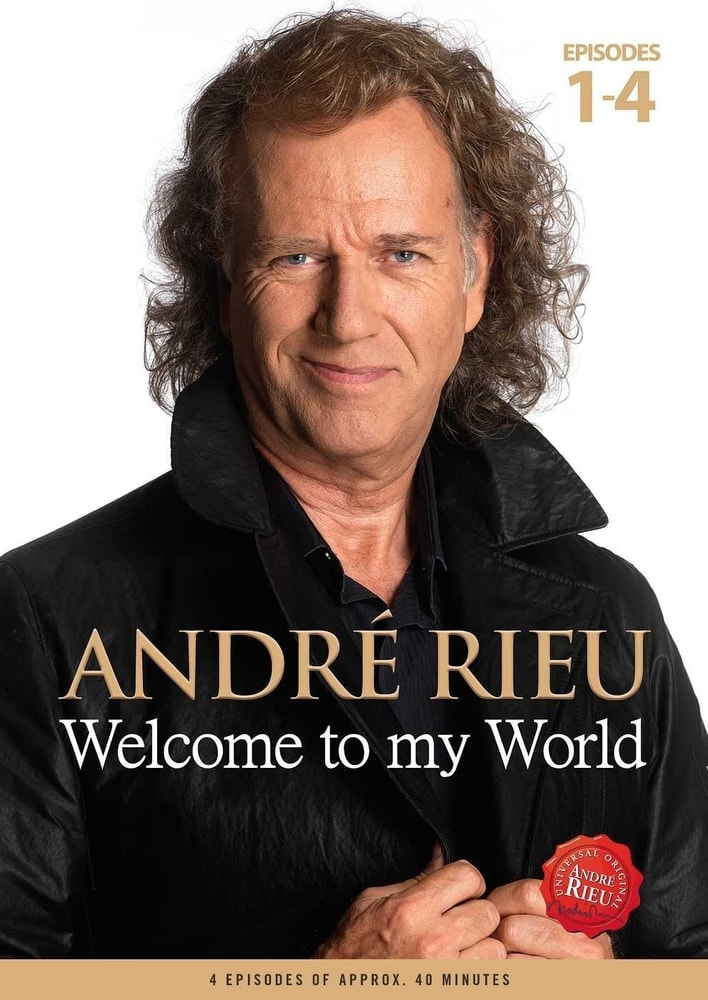 Andre Rieu - Welcome To My World, DVD