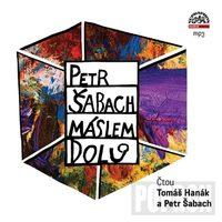 Tomáš Hanák, Petr Šabach - Máslem dolů (Petr Šabach), MP3-CD
