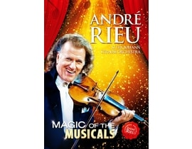 André Rieu - Magic of The Musicals, DVD