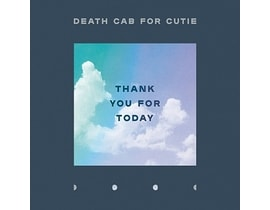 Death Cab For Cutie : Thank You For Today, CD