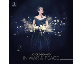 Didonato, Joyce , Il Pomo D'oro / Maxim Emelyanychev - In War And Peace - Harmony Through Music, CD