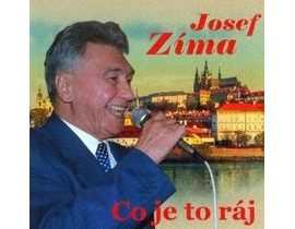 Josef Zíma : Co je to ráj