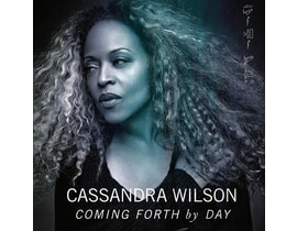 Cassandra Wilson - Coming Forth by Day, CD