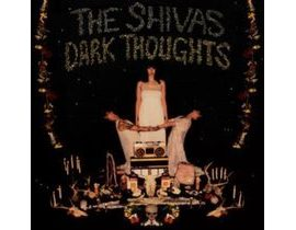 Shivas, The - Dark Thoughts, CD
