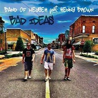 Band of Heysek feat Kenny Brown : Bad Ideas, CD