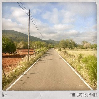 R + - The Last Summer, LP