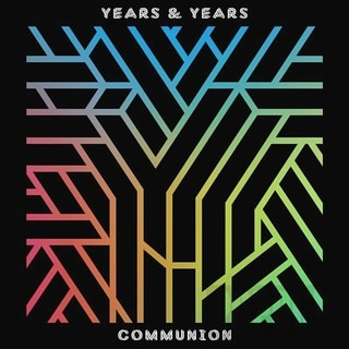 Years & Years - Communion, CD