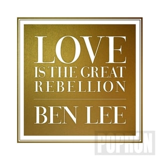 Ben lee - Love Is The Great Rebellion, CD