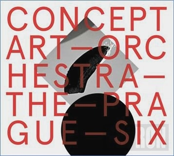 Concept Art Orchestra - The Prague Six, CD