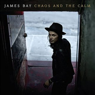 James Bay - Chaos And The Calm, CD