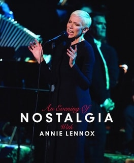 Annie Lennox - An Evening Of Nostalgia With Annie Lennox, DVD
