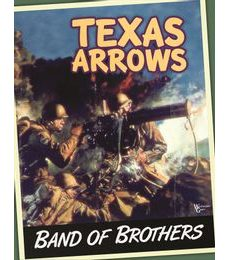 Produkt Band of Brothers: Texas Arrows