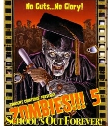 Produkt Zombies!!! 5: School's Out Forever!