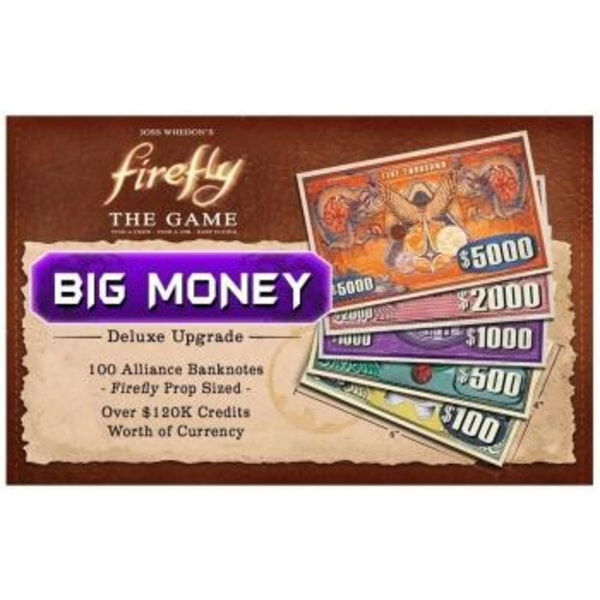Firefly: Big Money