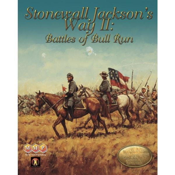 Stonewall Jackson's Way II: Battles of Bull Run
