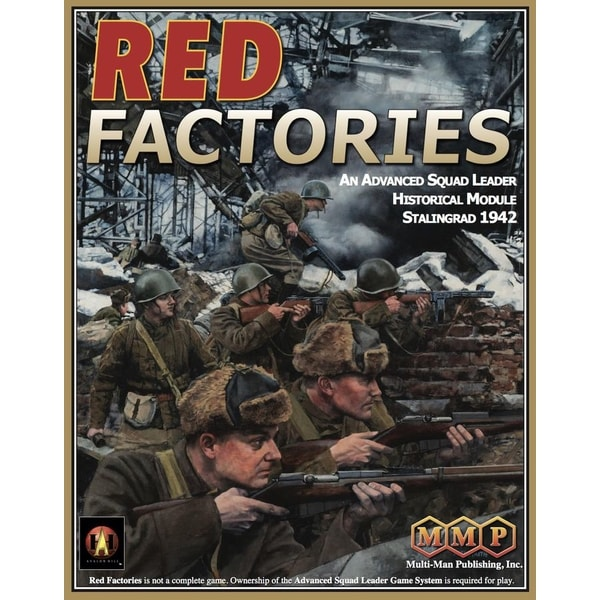 Red Factories (An Advanced Squad Leader Historical Module Stalingrad 1942)
