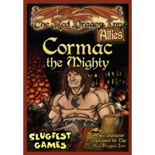 The Red Dragon Inn Allies: Cormac the Mighty