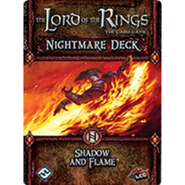 The LOTR: LCG - Shadow and Flame Nightmare deck
