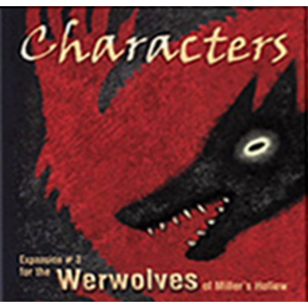 Werewolves of Miller's Hollow: Characters