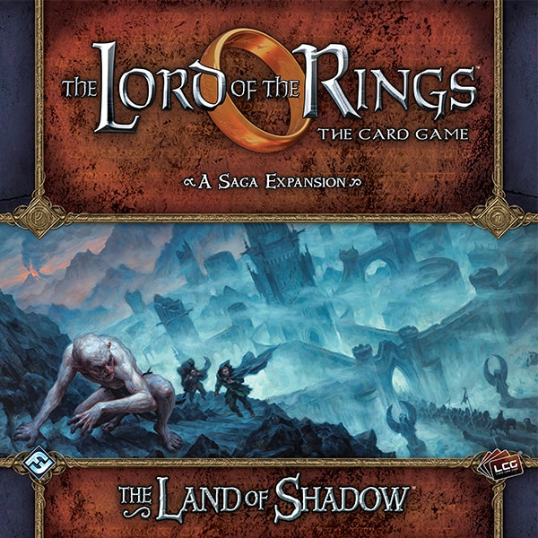 The LOTR: LCG - The Land of Shadow