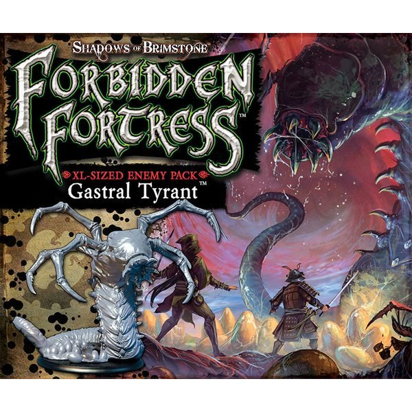 Shadows of Brimstone: Forbidden Fortress - Gastral Tyrant