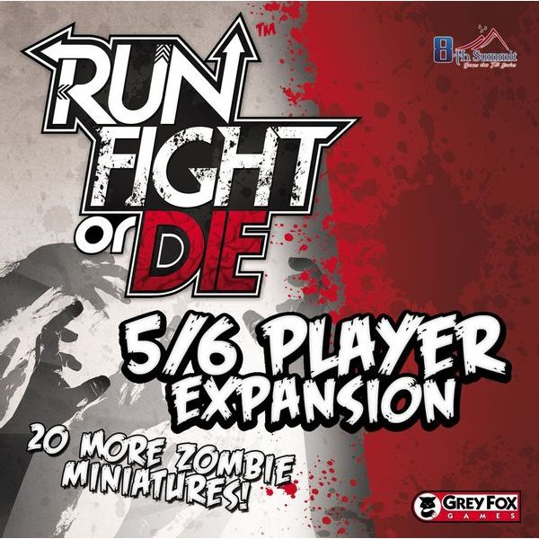 Run Fight or Die: 5/6 Player Expansion