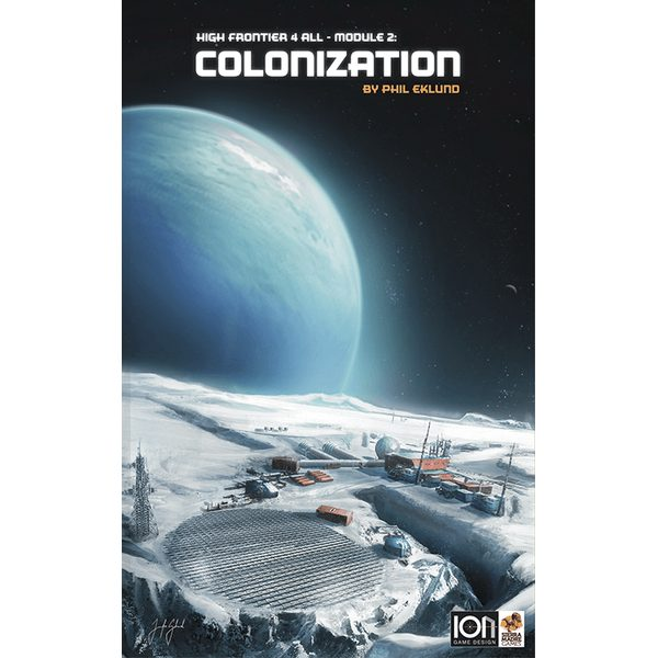 High Frontier 4 All - Module 2: Colonization