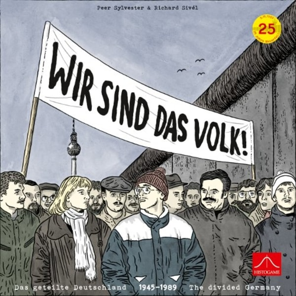 Wir Sind Das Volk! - The Divided Germany