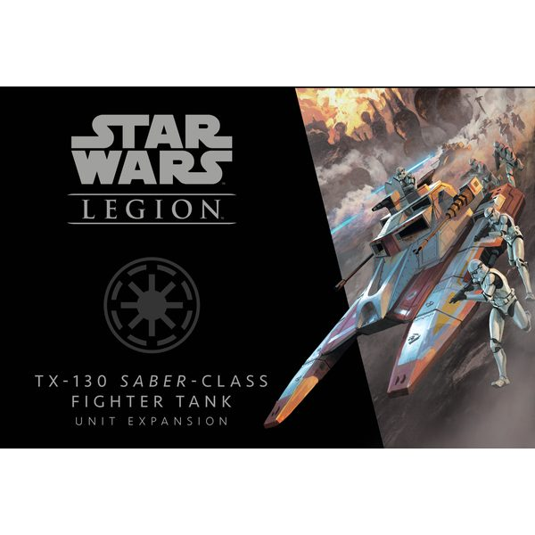 Star Wars: Legion - TX-130 Saber-Class Fighter Tank