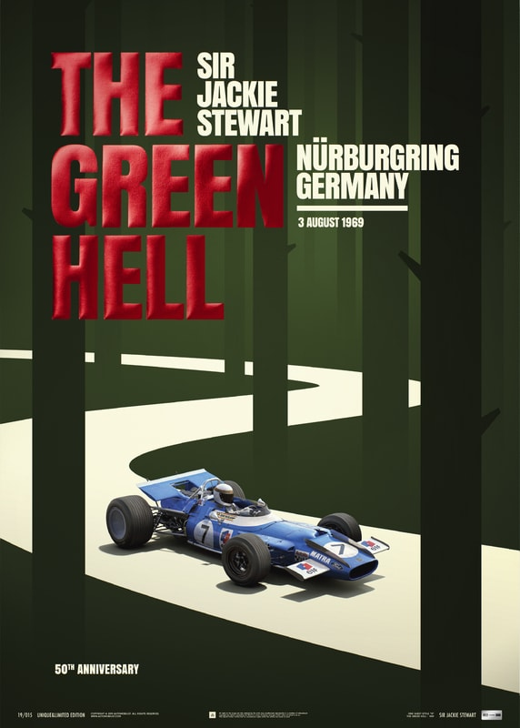 Matra MS80 - Sir  Jackie Stewart - The Green Hell - Nürburgring GP - 1969 | Collector's Edition Poster