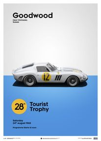 FERRARI 250 GTO - WHITE - GOODWOOD TT - 1963 - LIMITED POSTER - LIMITED EDITION
