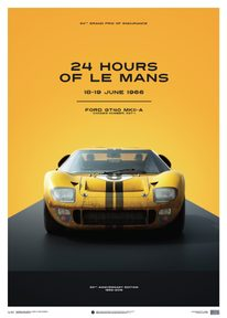 FORD GT40 - YELLOW - 24H LE MANS - 1966 - LIMITED POSTER - LIMITED EDITION