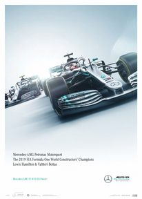 MERCEDES-AMG PETRONAS MOTORSPORT - 2019 - TEAM - LIMITED EDITION - F1 POSTERS