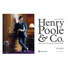 Henry Poole & Co.: Primul croitor din Savile Row