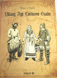 VIKING AGE COSTUME GUIDE BY PIETER J. PIEROT - BOOKS{% if kategorie.adresa_nazvy[0] != zbozi.kategorie.nazev %} - BOOKS, MAPS, STICKERS{% endif %}