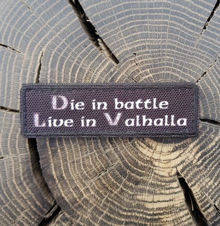 Die in battle Live in Valhalla, Velcro Patch